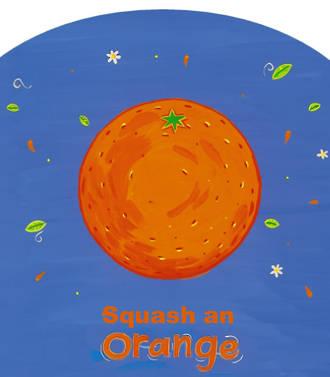 You Can Squash An Orange 1