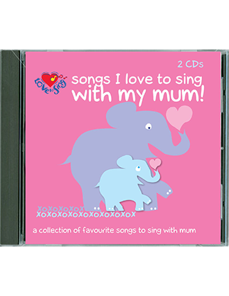 Songs I Love to Sing With My Mum Double CD 1