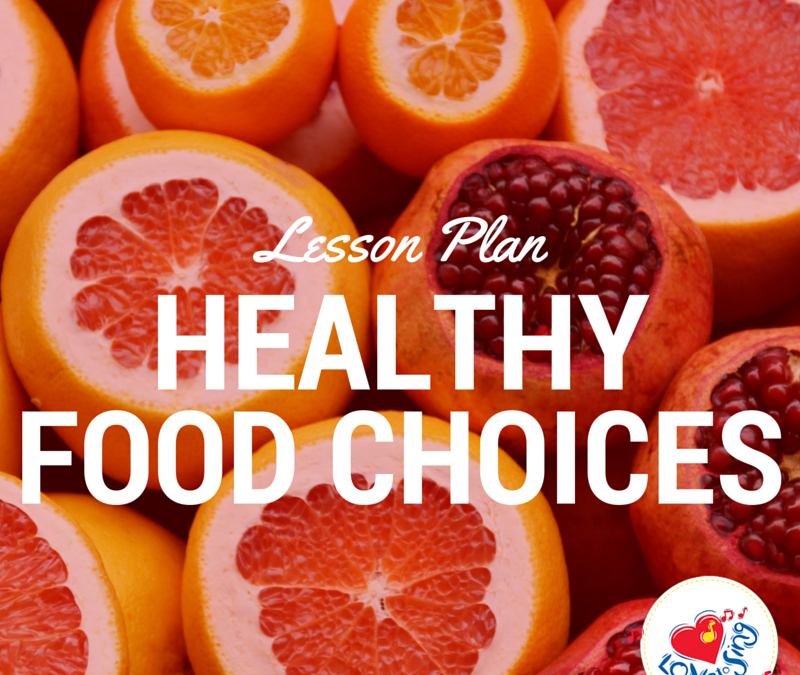 Healthy Food Choices Lesson Plan Ideas