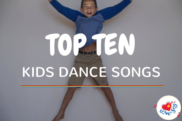 Top Ten Kids Dance Songs