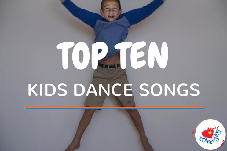 Top Ten Kids Dance Songs